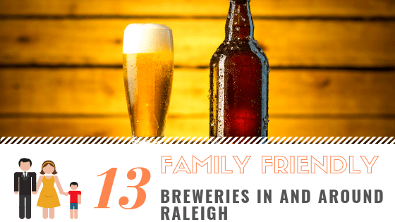 family friendly breweries raleigh